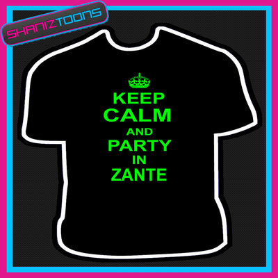 Keep Calm And Party In Zante Holiday Clubbing Tshirt